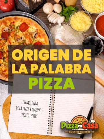 Etimología de la pizza y otros ingredientes