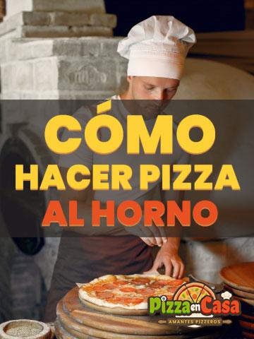 Cómo hacer pizza al horno